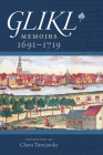 Glikl: Memoirs 1691-1719 (The Tauber Institute Series for the Study of European Jewry) Cover Image