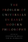 The Problem of Universals in Early Modern Philosophy Cover Image