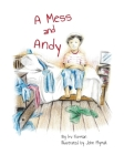 A Mess and Andy Cover Image