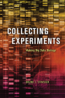 Collecting Experiments: Making Big Data Biology Cover Image
