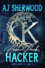 How to Hack a Hacker Cover Image