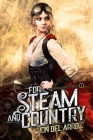 For Steam and Country: Book One of the Adventures of Baron Von Monocle Cover Image