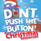Don't Push the Button! a Christmas Adventure Cover Image