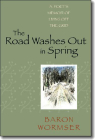 The Road Washes Out in Spring: A Poet's Memoir of Living Off the Grid Cover Image