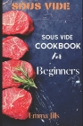 Sous Vide: Sous Vide CookBook For Beginners Cover Image