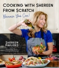 Cooking with Shereen from Scratch: Because You Can! Cover Image