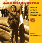 Las Soldaderas: Women of the Mexican Revolution Cover Image