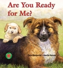Are You Ready for Me? (Sit! Stay! Read!) Cover Image