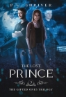 The Lost Prince: A Teen Superhero Fantasy (Gifted Ones #3) Cover Image