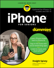 iPhone for Seniors for Dummies: Updated for iPhone 12 Models and IOS 14 Cover Image
