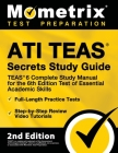Ati Teas Secrets Study Guide - Teas 6 Complete Study Manual, Full-Length Practice Tests, Review Video Tutorials for the 6th Edition Test of Essential Cover Image