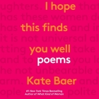 I Hope This Finds You Well: Poems Cover Image