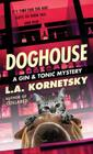 Doghouse (Gin & Tonic Mysteries) Cover Image