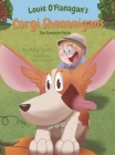 Louie O'Flanagan's Corgi Shenanigans: The Pumpkin Patch: The Pumpkin Patch Cover Image