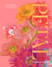 Petal: A World of Flowers Through the Artist's Eye Cover Image