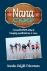 Nana Camp: A grandmother's story of bringing grandchildren to Jesus Cover Image