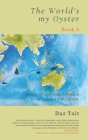 The World's my Oyster - Book 3: A tale of one man's dream to sail around the globe. Cover Image