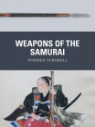 Weapons of the Samurai Cover Image
