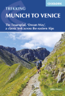 Trekking Munich to Venice: The Traumpfad, 'Dream Way', a Classic Trek Across the Eastern Alps Cover Image