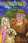 AUNT EDNA and The Lightning Rock Cover Image