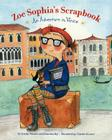 Zoe Sophia's Scrapbook: An Adventure in Venice Cover Image