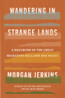 Wandering in Strange Lands: A Daughter of the Great Migration Reclaims Her Roots Cover Image