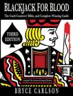 Blackjack for Blood: The Card-Counters' Bible and Complete Winning Guide Cover Image