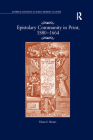 Epistolary Community in Print, 1580-1664 (Material Readings in Early Modern Culture) Cover Image