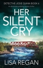 Her Silent Cry: An absolutely gripping mystery thriller Cover Image