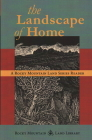 The Landscape of Home: A Rocky Mountain Land Series Reader Cover Image