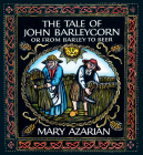 The Tale of John Barleycorn: Or from Barley to Beer Cover Image