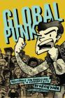 Global Punk: Resistance and Rebellion in Everyday Life Cover Image