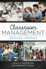 Classroom Management for School Librarians Cover Image