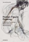 Human Figure Drawing: Drawing Gestures, Postures and Movements Cover Image