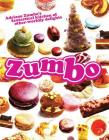 Zumbo: Adriano Zumbo's fantastical kitchen of other-worldly delights Cover Image