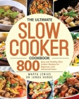 The Ultimate Slow Cooker Cookbook Cover Image