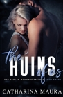 The Ruins Of Us (Stolen Moments #1) Cover Image