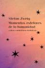 Momentos Estelares de la Humanidad: catorce miniaturas históricas Cover Image