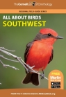 All about Birds Southwest (Cornell Lab of Ornithology) Cover Image