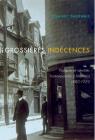 Grossières indécences: Pratiques et identités homosexuelles à Montréal, 1880-1929 (Studies on the History of Quebec #37) Cover Image