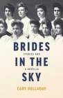 Brides in the Sky: Stories and a Novella Cover Image
