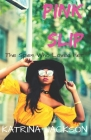 Pink Slip Cover Image