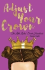 Adjust Your Crown: The Little Ladies' Secret Handbook Cover Image