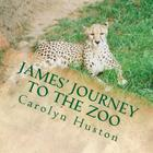 James' Journey to the Zoo Cover Image