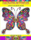 Fascinating Butterflies: Stress Relieving Adult Coloring Book Cover Image