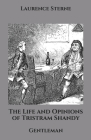 The Life and Opinions of Tristram Shandy: Gentleman Cover Image