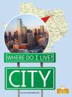 City (Where Do I Live?) Cover Image