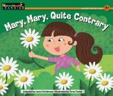 Mary, Mary, Quite Contrary Leveled Text Cover Image