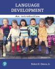 Language Development: An Introduction Plus Pearson Etext -- Access Card Package [With Access Code] Cover Image
