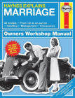 Haynes Explains Marriage: All models - From I do to on and on - Handling - Management - Conversions (Owners' Workshop Manual) Cover Image
